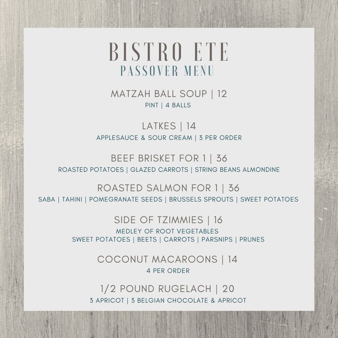 Passover Menu Bistro Ete - East End Taste Magazine